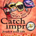 LE RETOUR DU CATCH-IMPRO, à Nîmes, à l'<b>EVER</b>-<b>IN</b>, le jeudi 8 avril