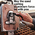 May the force of sand casting be with you
