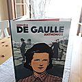 Genevièce de Gaulle Anthonioz, de Dupuy, Agosto et Vivier