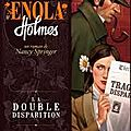 Enola holmes, la double disparition, nancy springer
