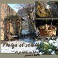Le jardin en hiver: neige et soleil
