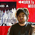 Back to the music - kid a