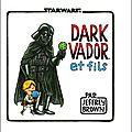 Dark Vador et fils de <b>Jeffrey</b> Brown
