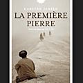 Rentrée littéraire 2017 : La première pierre : un <b>roman</b> fort sur la guerre et ses paradoxes..