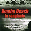 <b>Omaha</b> <b>Beach</b> 6 Juin 1944