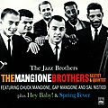 The Mangione Brothers Sextet Quintet - 1960-61 - The Jazz Brothers (Fresh Sound)