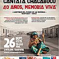 "Cantata ""CHACABUCO, 40 AÑOS, MEMORIA VIVA"""