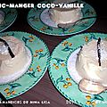 Blanc-manger <b>coco</b>-<b>vanille</b>