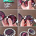 Diy : lunettes de soleil perlées