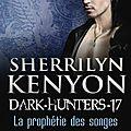 Le cercle des Immortels - Dream <b>Hunters</b>, Tome 17: Le Gardien d'Azmodea de Sherrilyn Kenyon