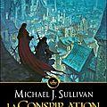 Les révélations de riyria t.1 : la conspiration de la couronne de michael j. sullivan
