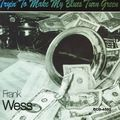 Frank Wess - 1993 - Tryin' To Make My Blues Turn Green (Concord Jazz)