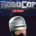 <b>RoboCop</b> - La série (Mécanique avariée)