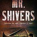 BENNETT, Robert, Jackson: Mr Shivers.