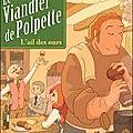 Le viandier de polpette, tome 1, l'ail des ours, écrit par olivier milhaud et illustré par julien neel