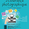 ITINERANCE PHOTOGRAPHIQUE - 3-4 et 10-11 OCTOBRE 2020 - SIX PHOTO-CLUBS EXPOSENT...