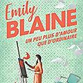 Un peu plus d'amour que d'ordinaire, <b>Emily</b> <b>Blaine</b>