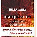 Jeudi 18 juillet 1940 - Sur la paille <b>Dunkerque</b> 1939-1940 - Témoignage de Gratienne Soyez