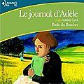 Le <b>journal</b> d'Adèle - livre audio