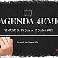 AGENDA 4EME du 15 Juin au 2 Juillet 2020