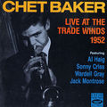 Chet Baker - 1952 - Live at the Trade Winds 1952 (Fresh Sound)