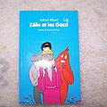 Zélie et les Gazzi, Mouche, l'<b>école</b> des <b>loisirs</b> 2010
