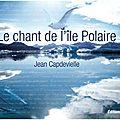 Le chant de l'ile polaire - 2010