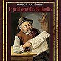 *DA - LE PETIT VIEUX DES BATIGNOLLES - 8.00€ - GABORIAU Emile