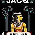 Le dernier rêve de Cléopâtre ❉❉❉ <b>Christian</b> <b>Jacq</b>