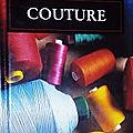 <b>Couture</b>, la boîte à ouvrage