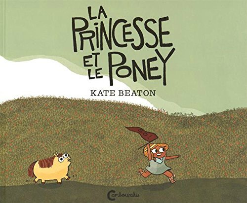 La Princesse et le Poney - Kate Beaton