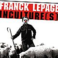 Inculture(s) 2 - Franck Lepage (2009)