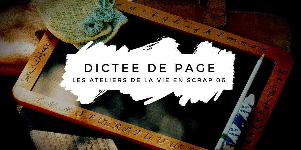{scrapbooking} Atelier du 14 mars 2018 : dictée de page
