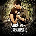 Sublimes <b>Créatures</b> de Richard Lagravanese