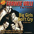 Frankie Valli and the Four Seasons - Big Girls Don't Cry