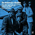 The Modern Jazz Disciples - 1959-60 - Complete Recordings, The Modern Jazz Disciples + Right Down Front (Fresh Sound)