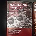 « madeleine project » de clara beaudoux