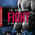 Fight tome 2 : fièvre au corps de j.b. salsbury