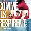 Comme ils respirent bande annonce (documentaire - 2015)