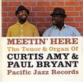 Curtis Amy & Paul Bryant - 1961 - Meetin' Here, The Tenor Organ Of Curtis Amy & Paul Bryant (Pacifc Jazz)