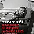 Autorisation de pratiquer la course à pied, <b>Franck</b> <b>Courtès</b>