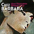 Immortelle barbara : un disque, un livre et un film rendent hommage à la dame en noir!!