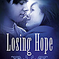 <b>Hopeless</b> (Losing Hope, T2), Colleen Hoover