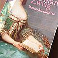 Un peu de lecture #11: Marie-Antoinette de Stefan <b>Zweig</b>