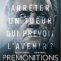 Prémonitions, d' afonso poyart (2015)