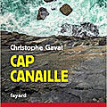 Cap Canaille, par Christophe Gavat