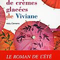 La merveilleuse boutique de crèmes glacées de <b>Viviane</b> d'Abby Clements