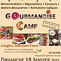 Gourmandise camp langres 2015