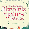 La charmante librairie des jours heureux, de <b>Jenny</b> Colgan