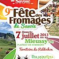 Dimanche 7 juillet 2013 - 9ème fête des fromages de savoie